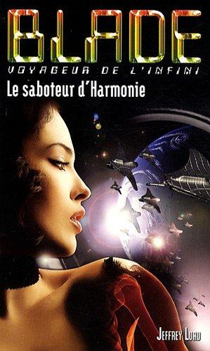 Blade 186 : Le saboteur d'Harmonie
