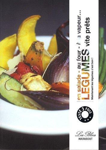 5 Légumes par jour vite prêts : En salade, au four, à la vapeur par Anne-Claire Levaux
