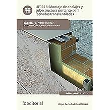 Montaje de anclajes y subestructura portante para fachadas transventiladas. iexd0409 - colocación de piedra natural