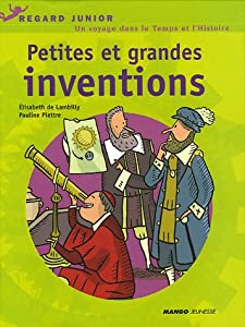 """Afficher """"Petites et grandes inventions"""""""