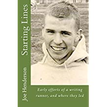 Starting Lines: Early efforts of a writing runner, and where they led