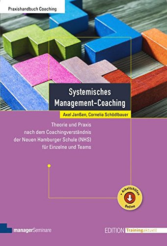 Systemisches Management-Coaching (Edition Training aktuell)