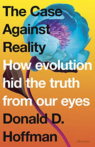 Visual Eyes (The Case Against Reality: How Evolution Hid the Truth from Our Eyes (English Edition))