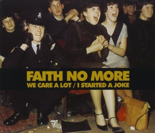 We Care a Lot By Faith No More (1999-03-05)