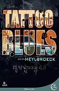 Tattoo Blues par Julien Heylbroeck