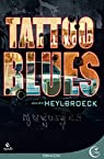 Tattoo Blues par Heylbroeck
