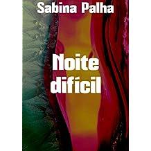 Noite difícil (Portuguese Edition)