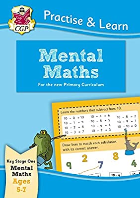 New Curriculum Practise & Learn: Mental Maths for Ages 5-7 (CGP KS1 Practise & Learn) from Coordination Group Publications Ltd (CGP)