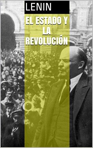 EL ESTADO Y LA REVOLUCIÓN por Lenin