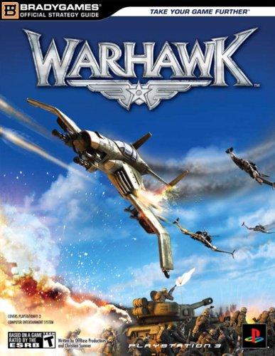 Warhawk: PlayStation 3 (Official Strategy Guides (Bradygames))
