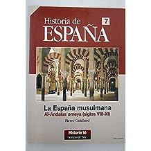 La España musulmana al-andalus omeya (s.VIII-XI) historia de España 7
