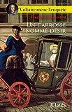Un carrosse nommé désir (Romans historiques) (French Edition)