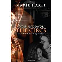 Dawn Endeavor: The Circs by Marie Harte (2010-11-01)