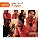 Playlist: The Very Best of Fugees [Explicit]