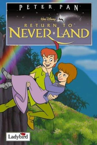 Return to Never Land (Disney Book of the Film) por Lady Bird