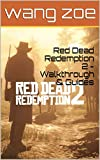 Red Dead Redemption 2 - Walkthrough & Guides (English Edition)
