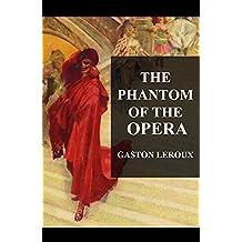 The Phantom of the Opera(Illustrated) (English Edition)