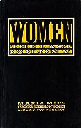 Women: The Last Colony