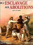 De l'esclavage aux abolitions : XVIIe - XXe siècles