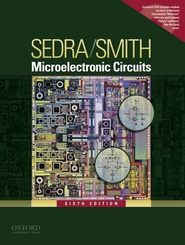 Microelectronic Circuits (Oxford Series in Electrical & Computer Engineering) 6th edition by Sedra, Adel S., Smith, Kenneth C. (2009) Hardcover