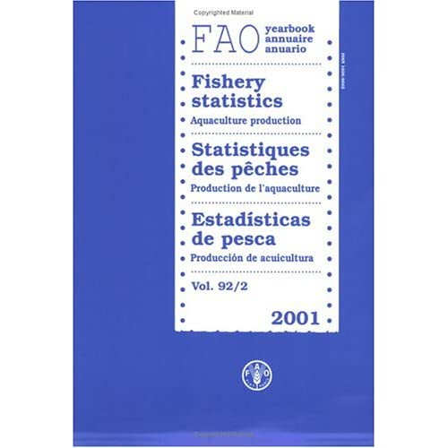 Yearbook Of Fishery Statistics 2001: Aquaculture Production