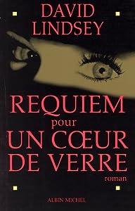 """Afficher """"Requiem pour un coeur de verre"""""""