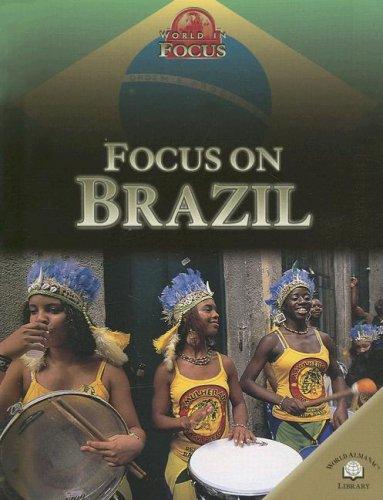 Focus on Brazil (World in Focus (World Almanac Library Hardcover))