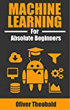 #4: Machine Learning for Absolute Beginners