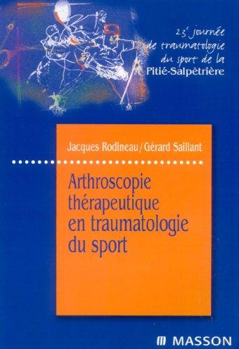 Arthroscopie thérapeutique en traumatologie du sport