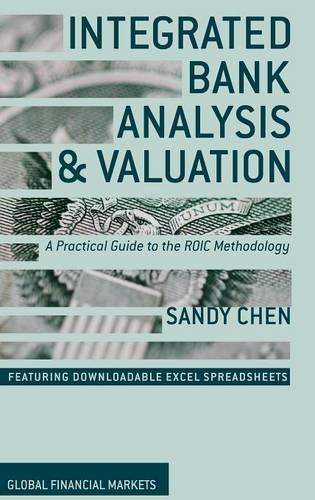 integrated-bank-analysis-and-valuation-a-practical-guide-to-the-roic-methodology-global-financial-ma