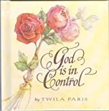 God Is in Control [Hardcover] by
