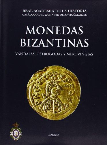 Descargar Libro Monedas Bizantinas, Vándalas, Ostrogodas y Merovingias. (Catálogos. II. Monedas y Medallas.) de Alberto Canto Garcia