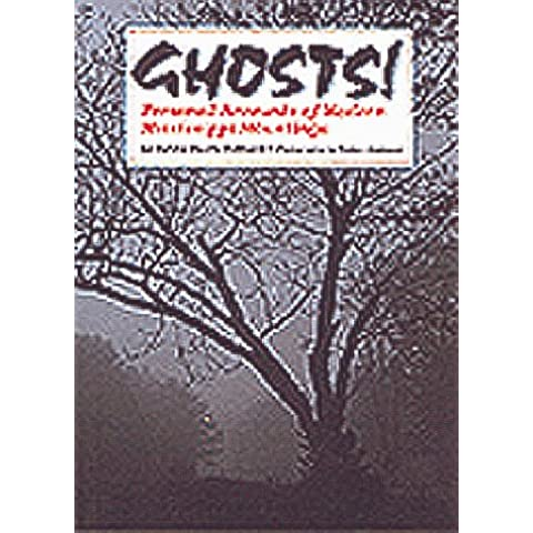 Ghosts!: Personal Accounts of Modern Mississippi Hauntings