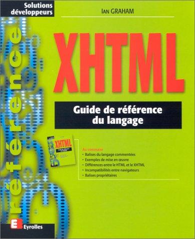 XHTML Guide de référence du langage par Ian Graham