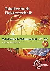 Tabellenbuch Elektrotechnik XXL: Buch und CD Tabellenbuch Elektrotechnik 6.0