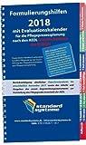 Formulierungshilfen 2018 für die Pflegeprozessplanung nach den AEDL: Inklusive: AEDL-bezogene Hilfsmittellisten sowie Maßnahmenvorschläge (kursiv ... zum Begutachtungsinstrument -