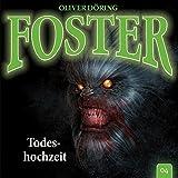 Foster - Folge 04: Todeshochzeit