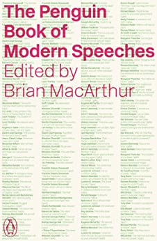 The Penguin Book of Modern Speeches by [MacArthur, Brian]