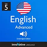 Learn English with Innovative Language's Proven Language System - Level 5: Advanced English