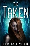 The Taken: Volume 4 (Soul Summoner)
