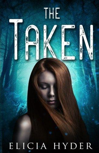 The Taken: Volume 4 (The Soul Summoner)