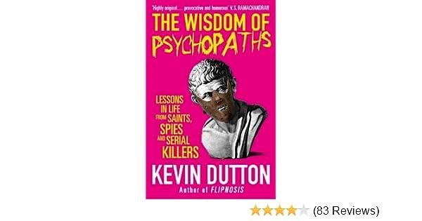 The wisdom of psychopaths ebook kevin dutton amazon kindle the wisdom of psychopaths ebook kevin dutton amazon kindle store fandeluxe Images