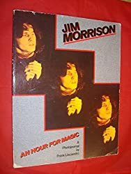 An Hour for Magic: Jim Morrison