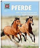 WAS IST WAS Band 27 Pferde. Von frechen Fohlen und wilden Mustangs (WAS IST WAS...