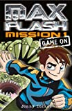 Max Flash: Game on: Mission 1 (Max Flash)