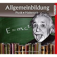 Allgemeinbildung – Physik  Mathematik: Neuauflage