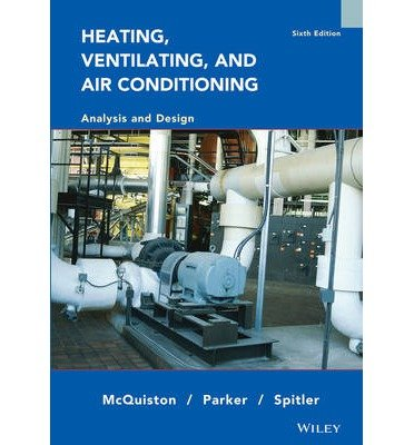 [(Heating, Ventilating and Air Conditioning: Analysis and Design)] [Author: Faye C. McQuiston] published on (August, 2004)