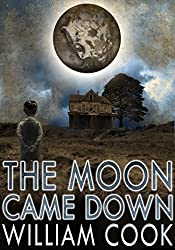 The Moon Came Down (Sci-fi Horror)