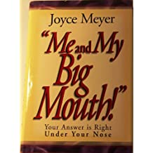 Me and My Big Mouth by Joyce Meyer (1997) Hardcover