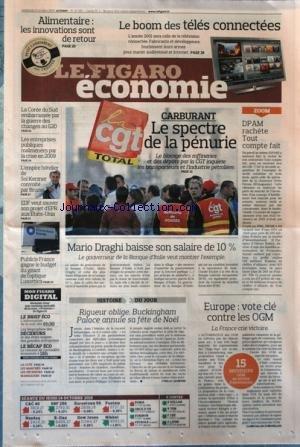 FIGARO ECONOMIE (LE) [No 20592] du 15/10/2010 - CARBURANT / LE SPECTRE DE LA PENURIE - DPAM RACHETE TOUT COMPTE FAIT - LA COREE DU SUD EMBARRASSEE PAR LA GUERRE DES CHANGES AU G20 - MARIO DRAGHI BAISSE SON SALAIRE - RIGUEUR OBLIGE - BUCKINGHAM PALACE ANNULE SA FETE DE NOEL - EUROPE / VOTE CLE CONTRE LES O.G.M. - EDF ET SON PROJET D'EPR AUX USA - L'EMPIRE HOTELIER DE SOL KERZNER CONVOITE PAR BRUNEI -